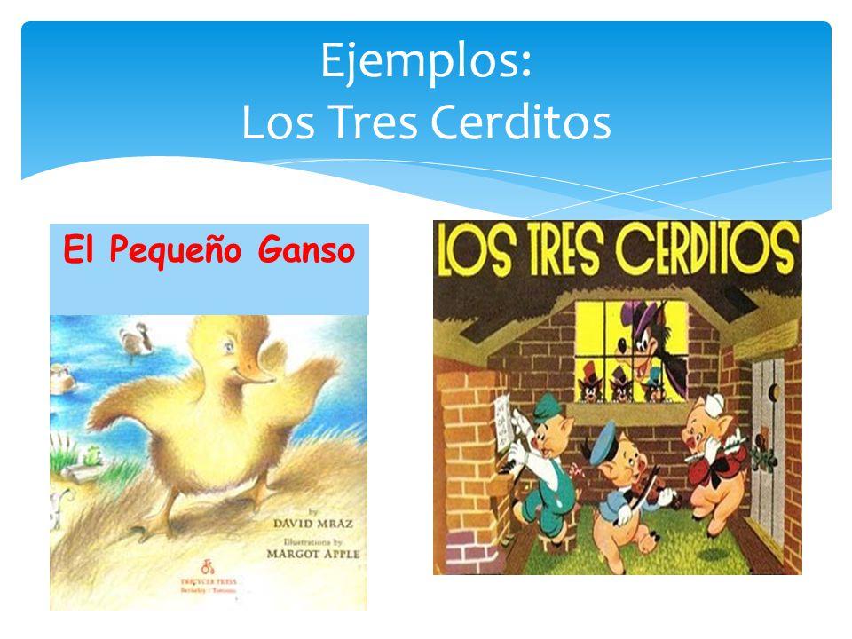 Ejemplos: Los Tres Cerditos