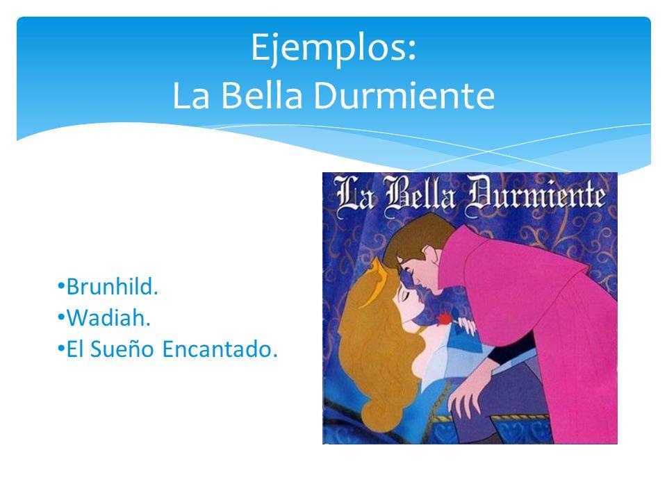 Ejemplos: La Bella Durmiente