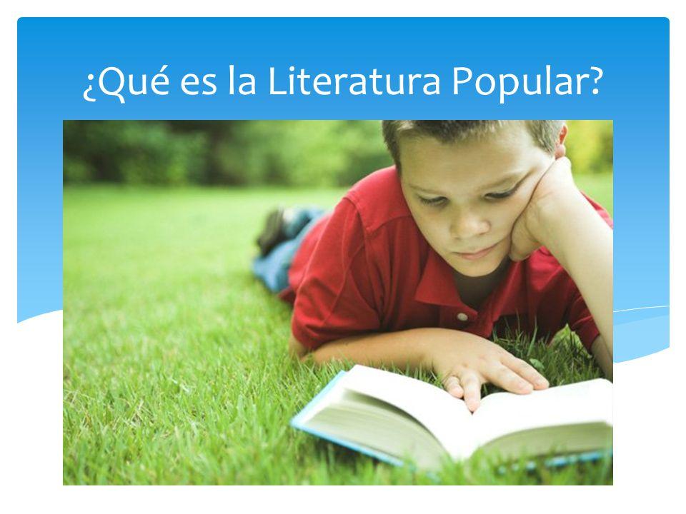 ¿Qué es la Literatura Popular