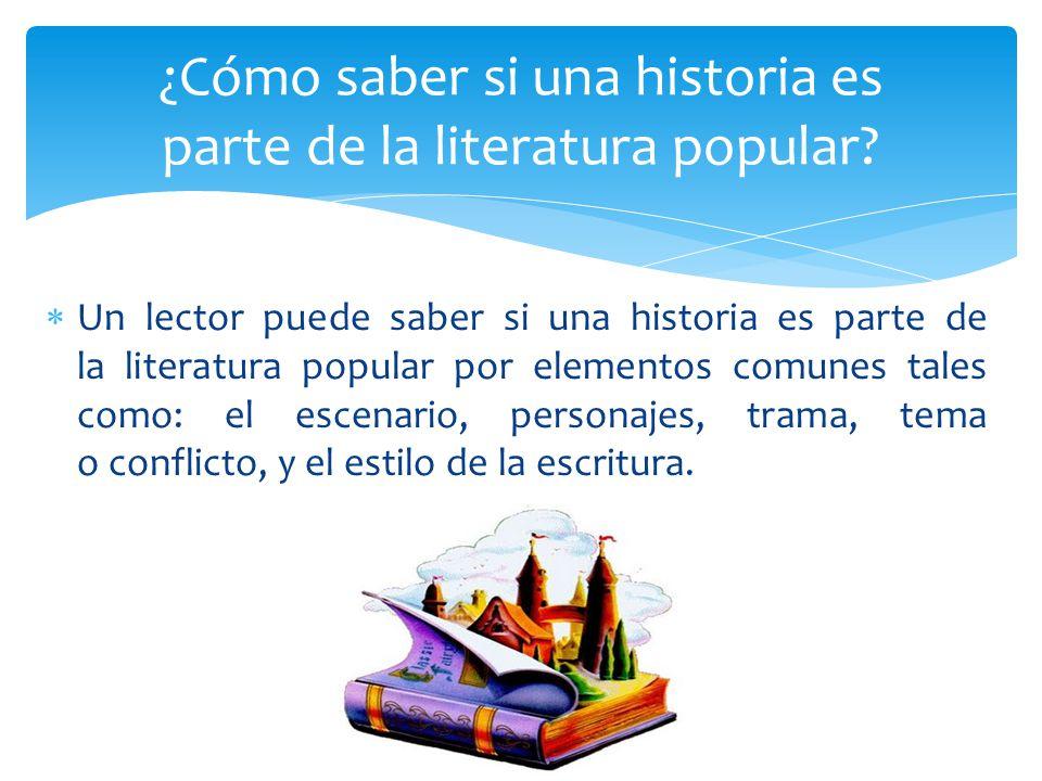 ¿Cómo saber si una historia es parte de la literatura popular