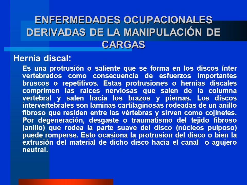 ENFERMEDADES OCUPACIONALES DERIVADAS DE LA MANIPULACIÓN DE CARGAS