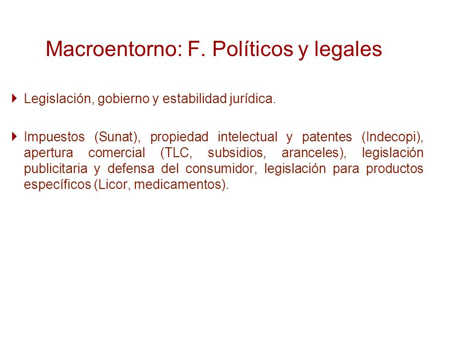 Macroentorno: F. Políticos y legales