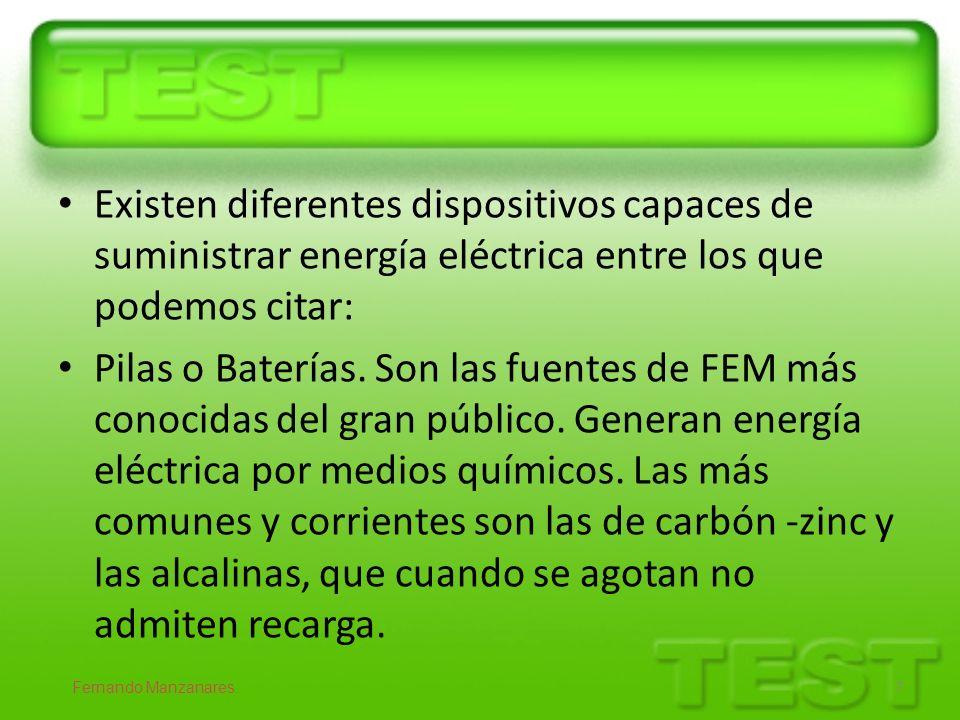 Existen diferentes dispositivos capaces de suministrar energía eléctrica entre los que podemos citar: