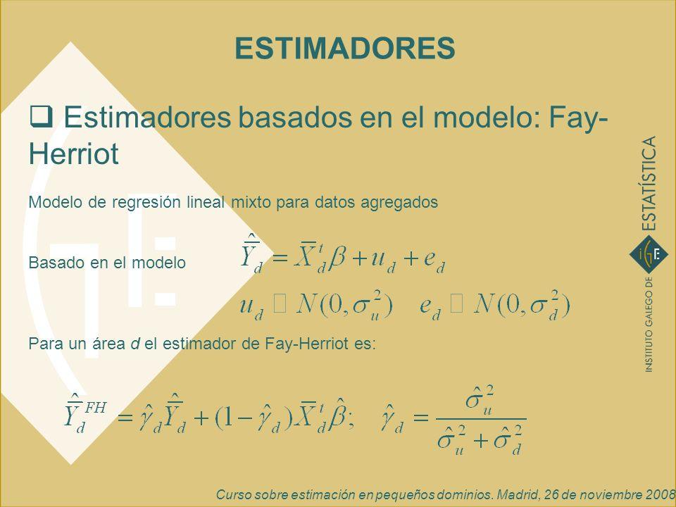 Estimadores basados en el modelo: Fay-Herriot