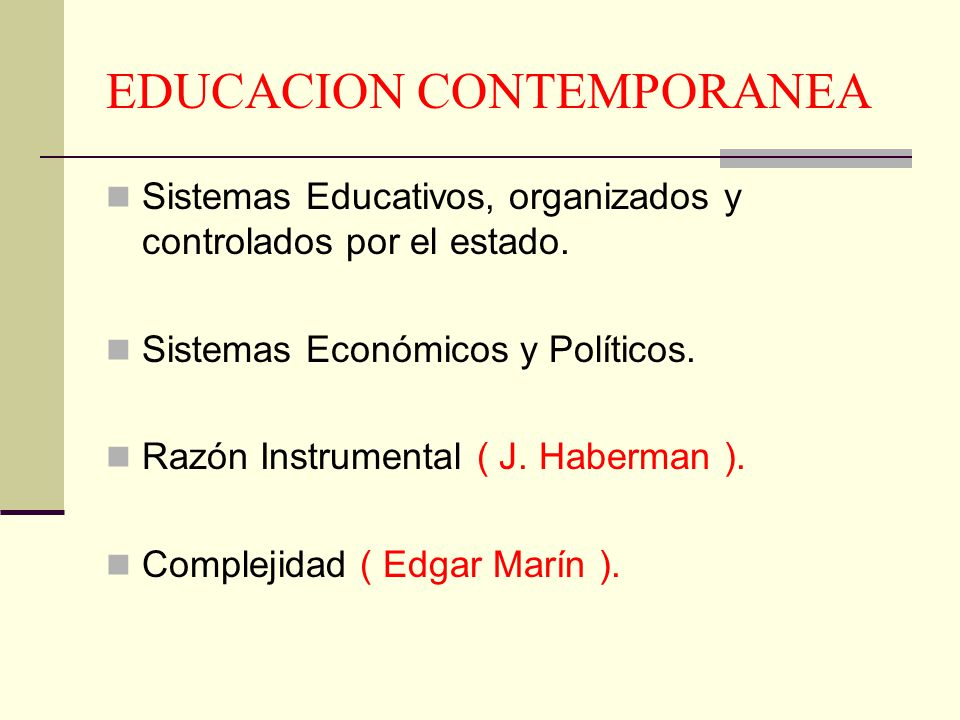 EDUCACION CONTEMPORANEA