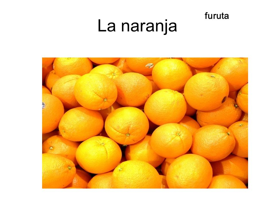 La naranja furuta