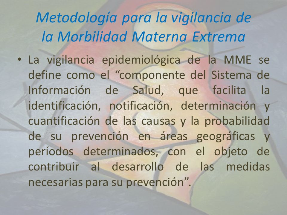 Metodología para la vigilancia de la Morbilidad Materna Extrema