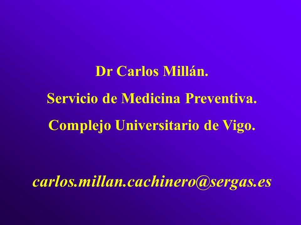 Servicio de Medicina Preventiva. Complejo Universitario de Vigo.