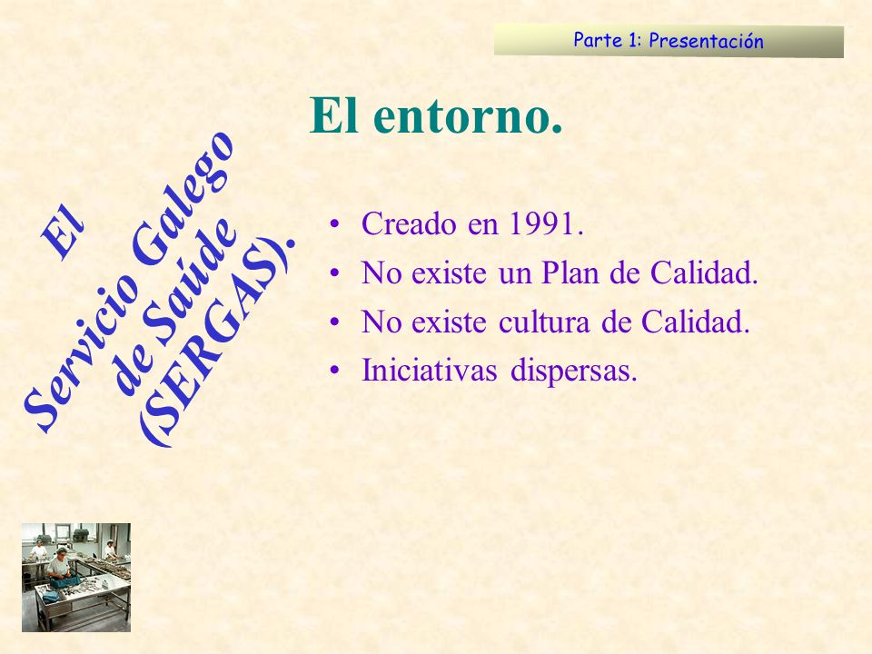 Servicio Galego de Saúde (SERGAS).