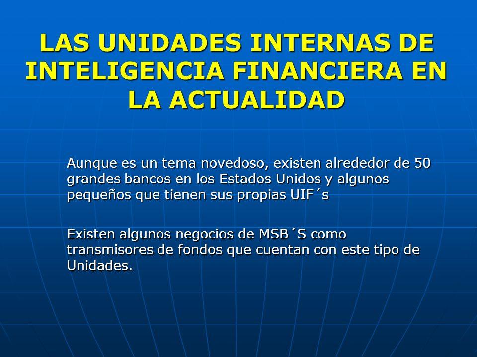 LAS UNIDADES INTERNAS DE INTELIGENCIA FINANCIERA EN LA ACTUALIDAD