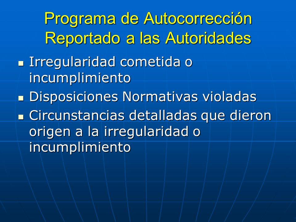 Programa de Autocorrección Reportado a las Autoridades