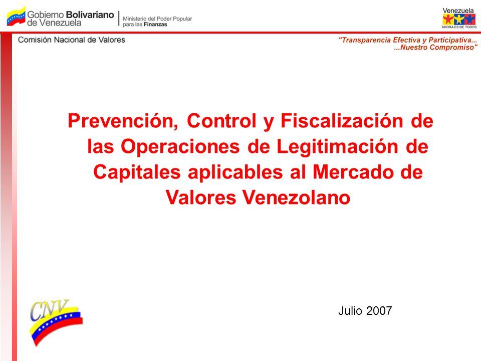 Prevención, Control y Fiscalización de las Operaciones de Legitimación de Capitales aplicables al Mercado de Valores Venezolano