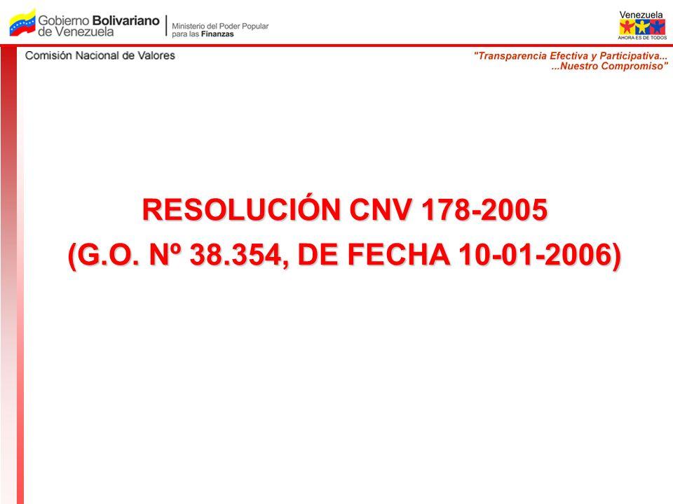 RESOLUCIÓN CNV 178-2005 (G.O. Nº 38.354, DE FECHA 10-01-2006)