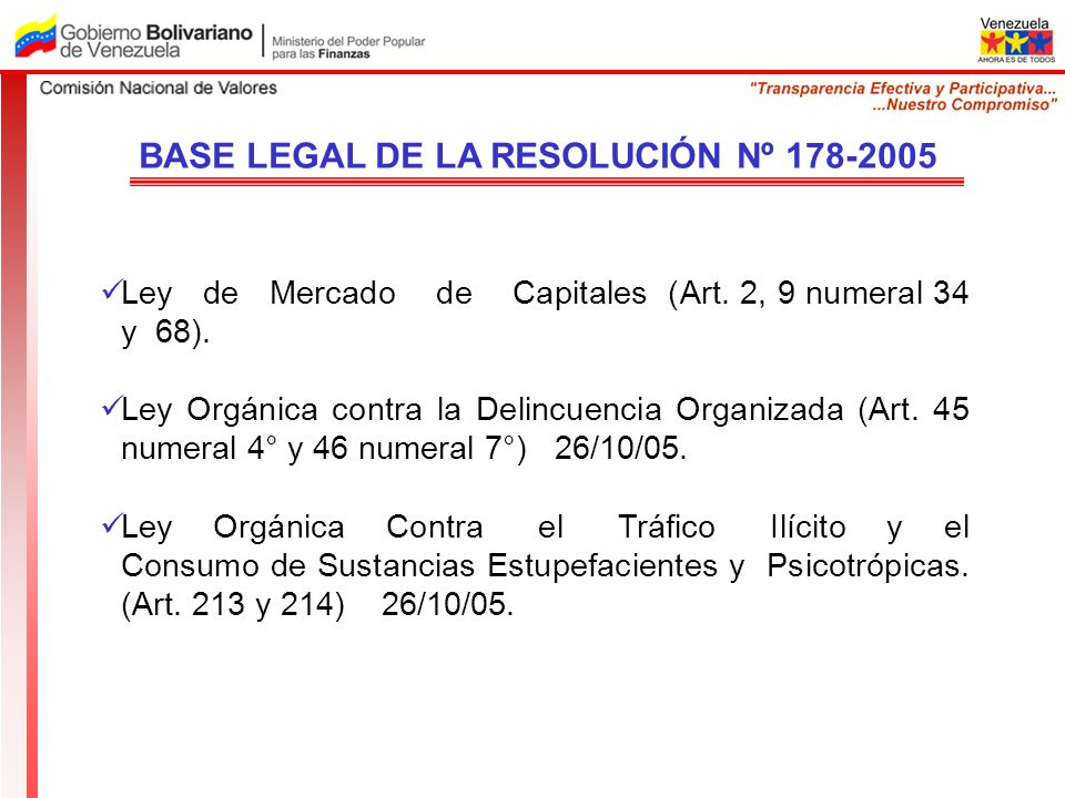 BASE LEGAL DE LA RESOLUCIÓN Nº 178-2005