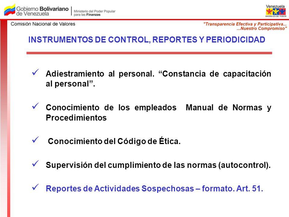 INSTRUMENTOS DE CONTROL, REPORTES Y PERIODICIDAD