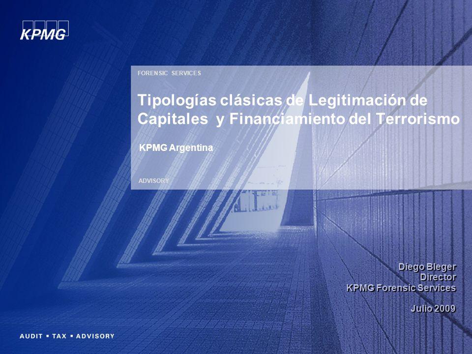 FORENSIC SERVICES Tipologías clásicas de Legitimación de Capitales y Financiamiento del Terrorismo.