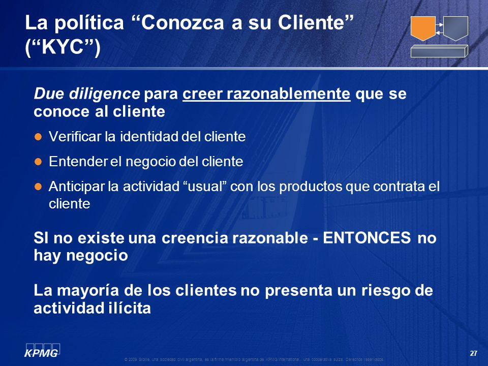 La política Conozca a su Cliente ( KYC )