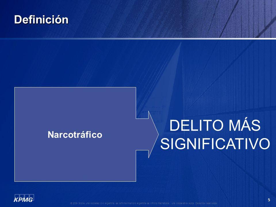 Definición Narcotráfico DELITO MÁS SIGNIFICATIVO