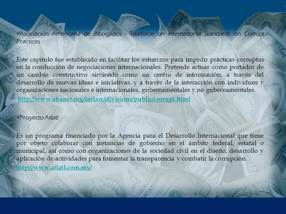 Asociación Americana de Abogados - Taskforce on International Standards on Corrupt Practices
