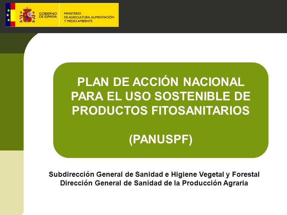 PLAN DE ACCIÓN NACIONAL PARA EL USO SOSTENIBLE DE PRODUCTOS FITOSANITARIOS