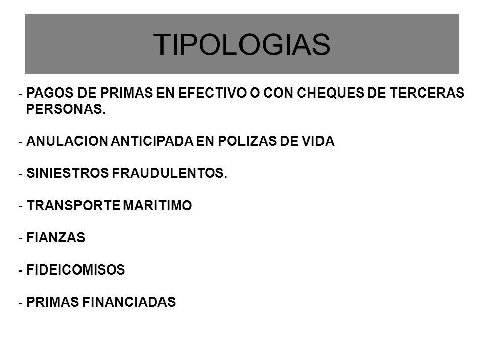 TIPOLOGIAS PAGOS DE PRIMAS EN EFECTIVO O CON CHEQUES DE TERCERAS