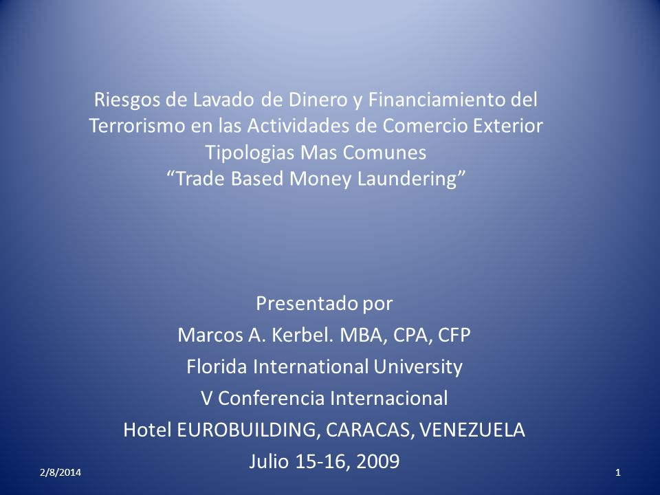 Marcos A. Kerbel. MBA, CPA, CFP Florida International University
