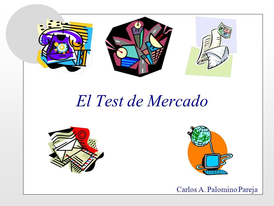 El Test de Mercado Carlos A. Palomino Pareja