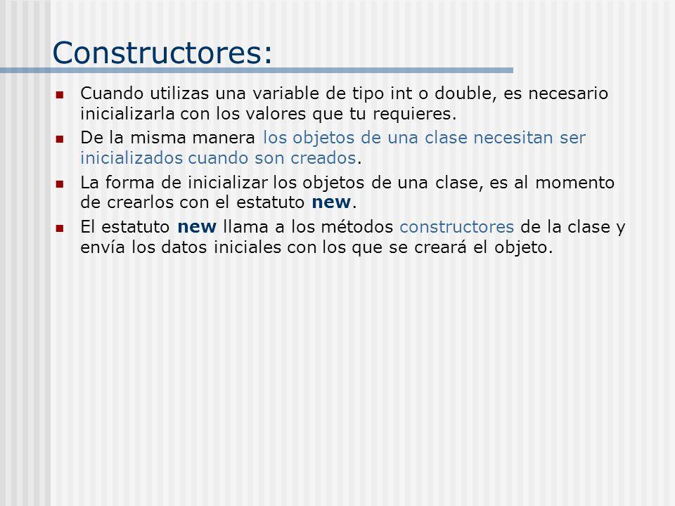 Constructores: Cuando utilizas una variable de tipo int o double, es necesario inicializarla con los valores que tu requieres.