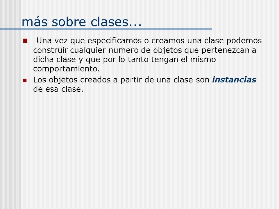 más sobre clases...