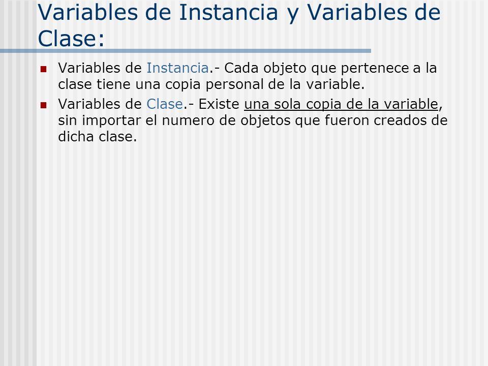 Variables de Instancia y Variables de Clase: