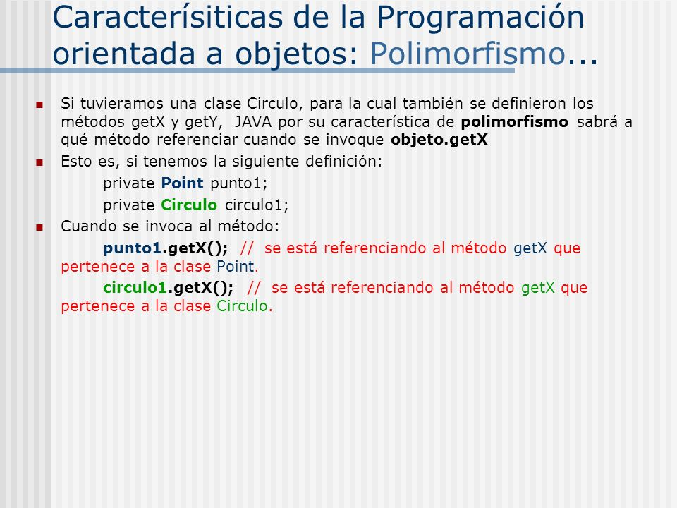 Caracterísiticas de la Programación orientada a objetos: Polimorfismo...