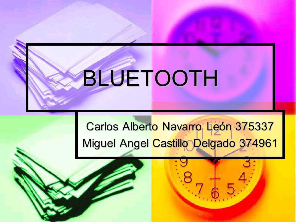 BLUETOOTH Carlos Alberto Navarro León 375337