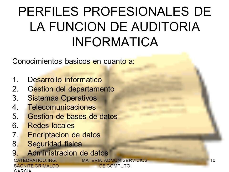 PERFILES PROFESIONALES DE LA FUNCION DE AUDITORIA INFORMATICA