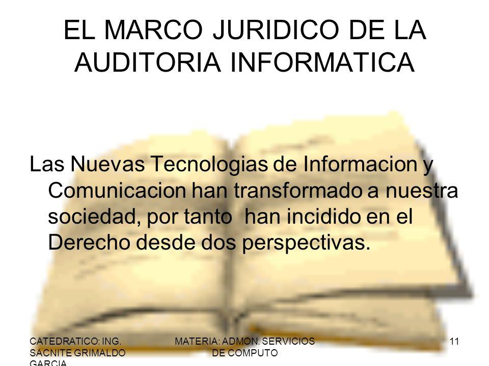 EL MARCO JURIDICO DE LA AUDITORIA INFORMATICA