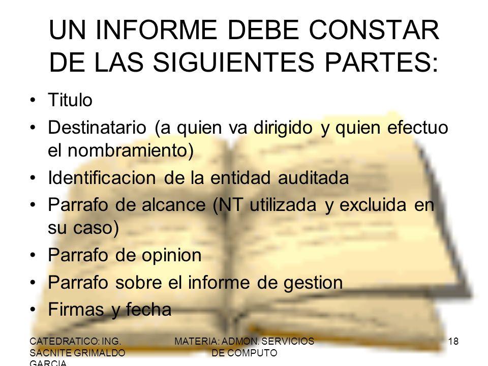 UN INFORME DEBE CONSTAR DE LAS SIGUIENTES PARTES: