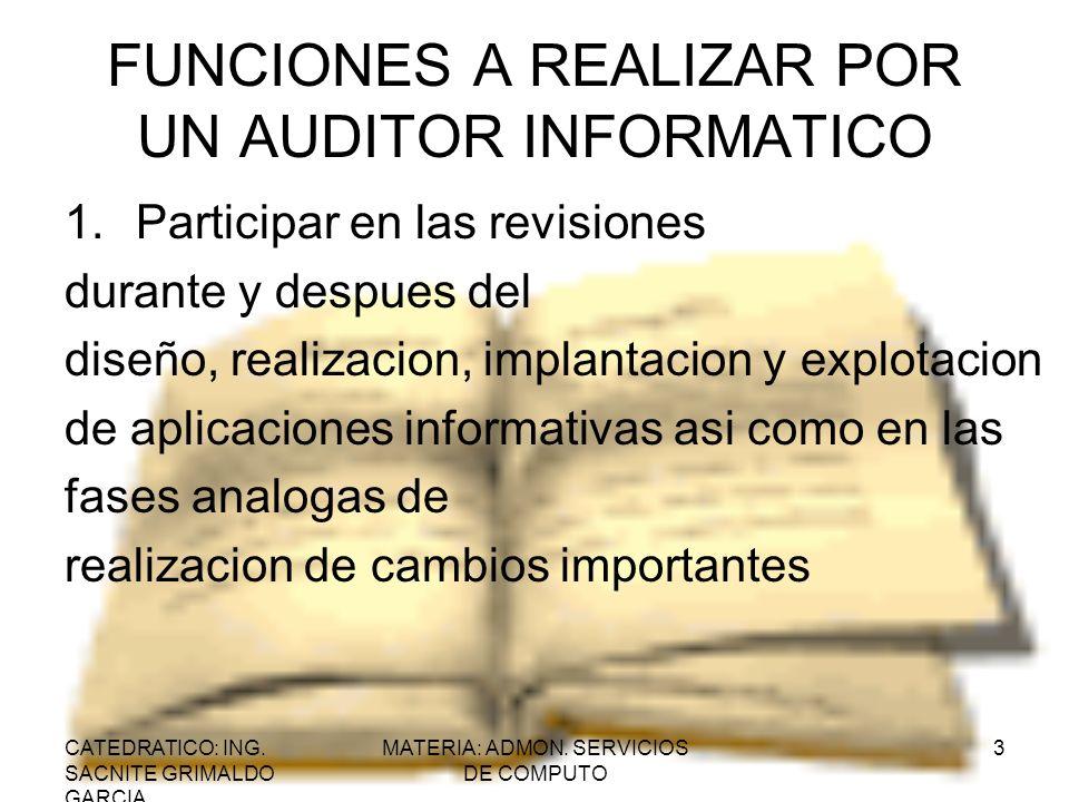 FUNCIONES A REALIZAR POR UN AUDITOR INFORMATICO