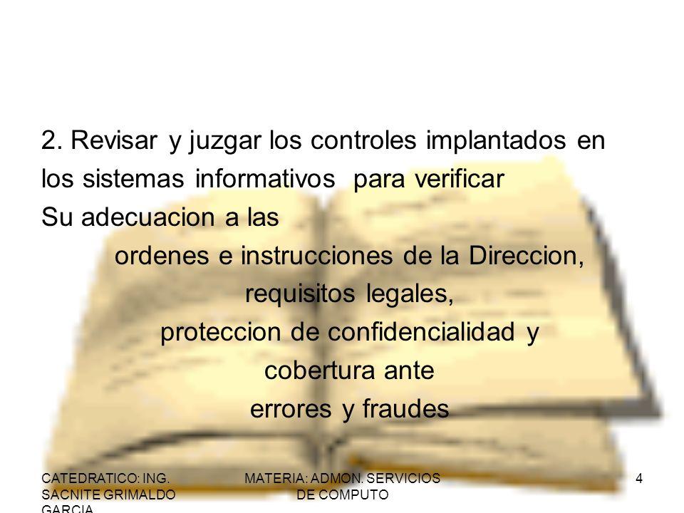 2. Revisar y juzgar los controles implantados en