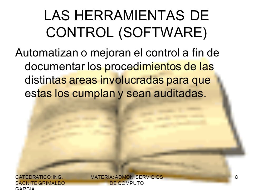 LAS HERRAMIENTAS DE CONTROL (SOFTWARE)