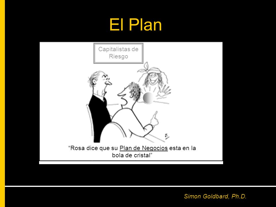 El Plan Dear Capitalistas de Riesgo