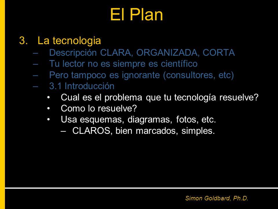 El Plan La tecnologia Descripción CLARA, ORGANIZADA, CORTA