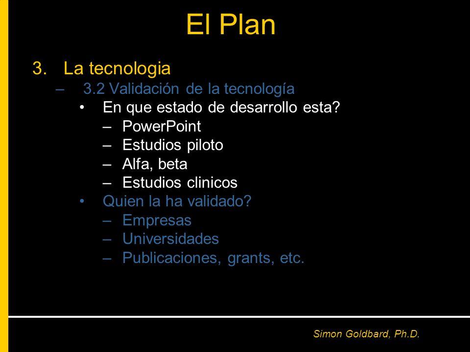 El Plan La tecnologia 3.2 Validación de la tecnología