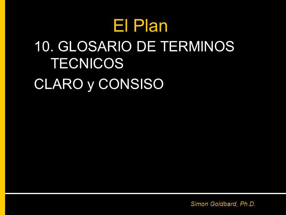 El Plan 10. GLOSARIO DE TERMINOS TECNICOS CLARO y CONSISO