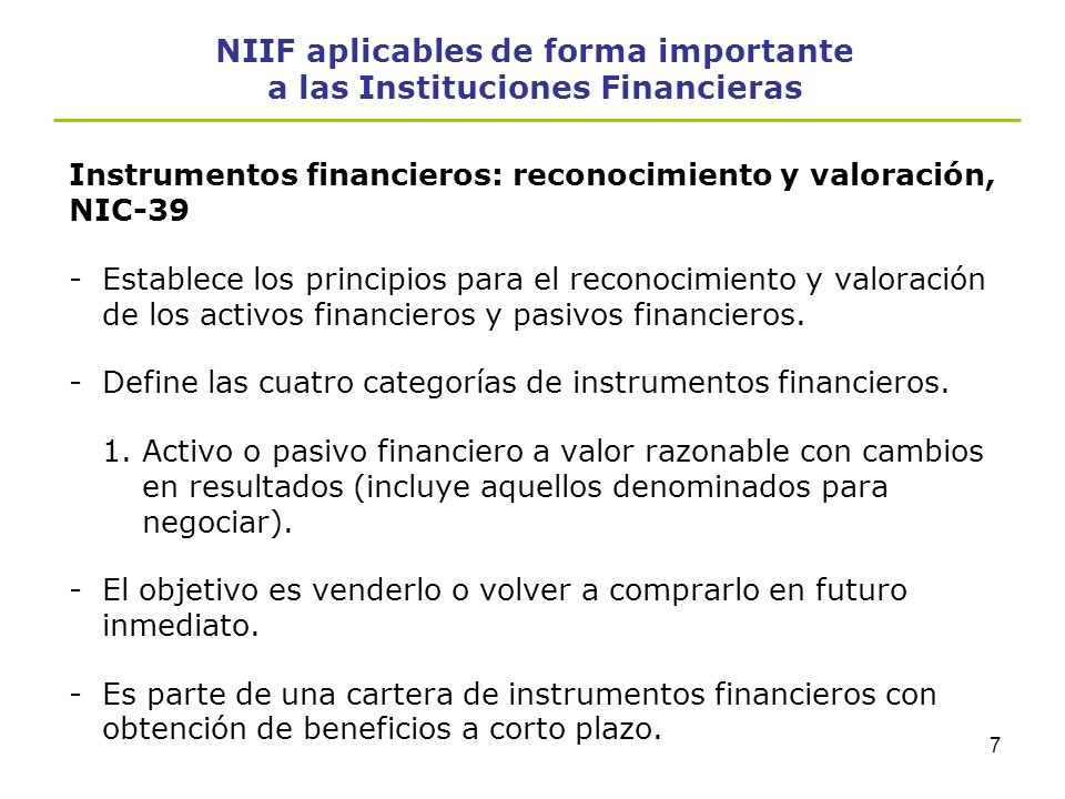NIIF aplicables de forma importante a las Instituciones Financieras