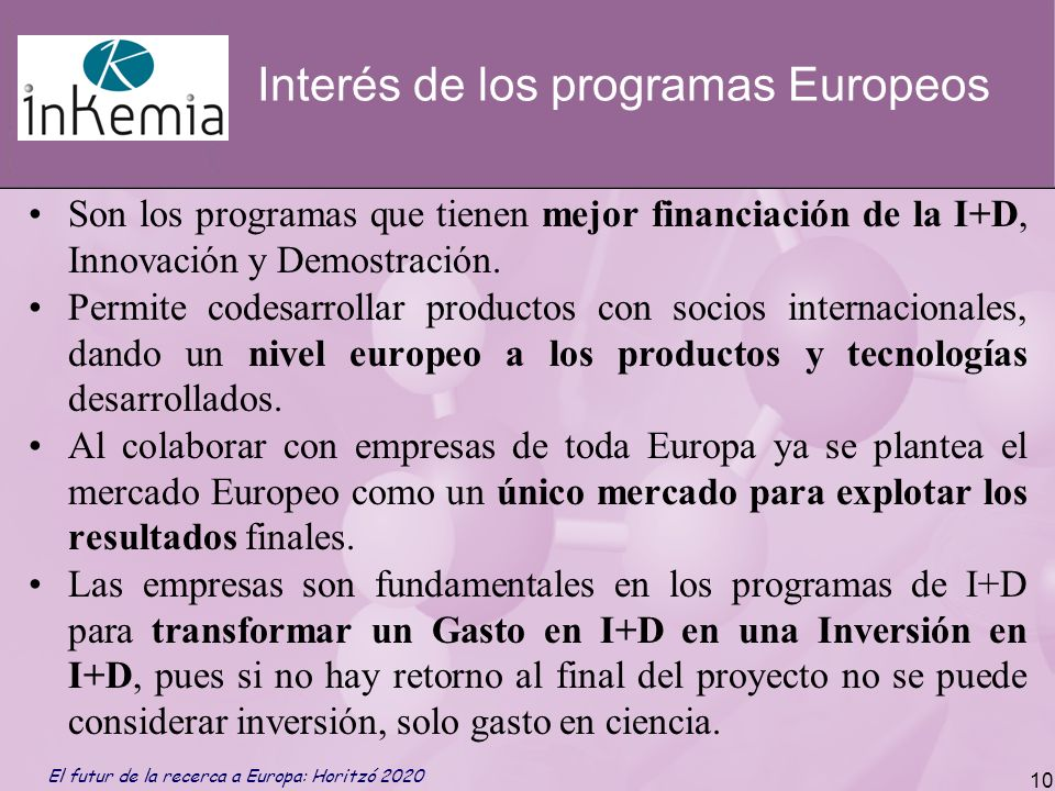 Interés de los programas Europeos