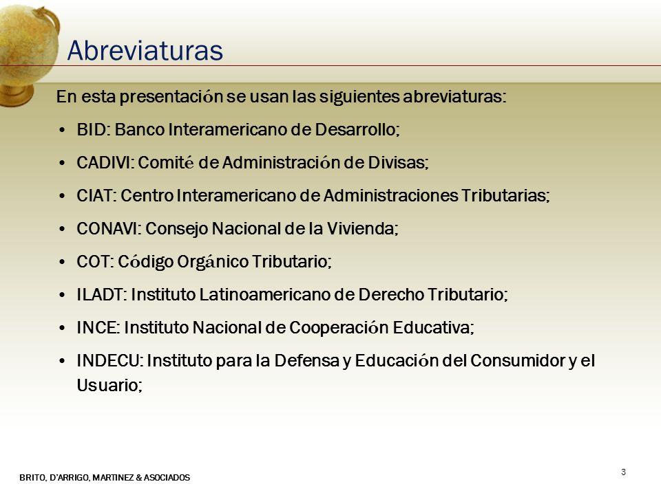 Abreviaturas En esta presentación se usan las siguientes abreviaturas: