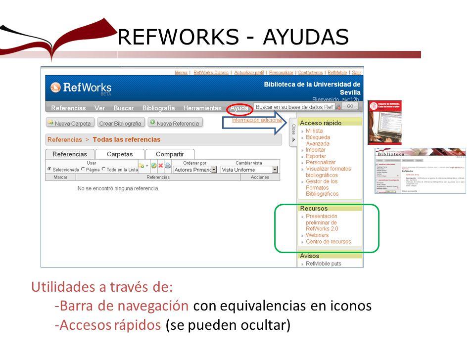 REFWORKS - AYUDAS Utilidades a través de: