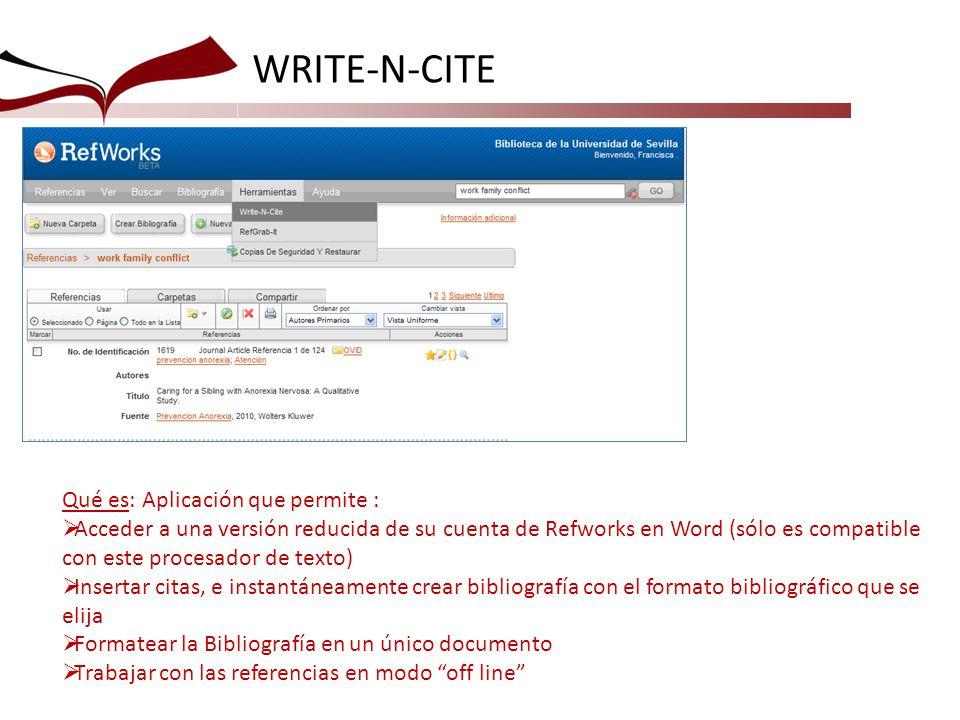WRITE-N-CITE Qué es: Aplicación que permite :