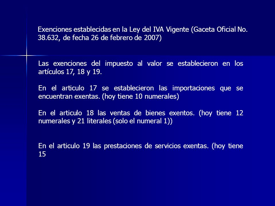 Exenciones establecidas en la Ley del IVA Vigente (Gaceta Oficial No
