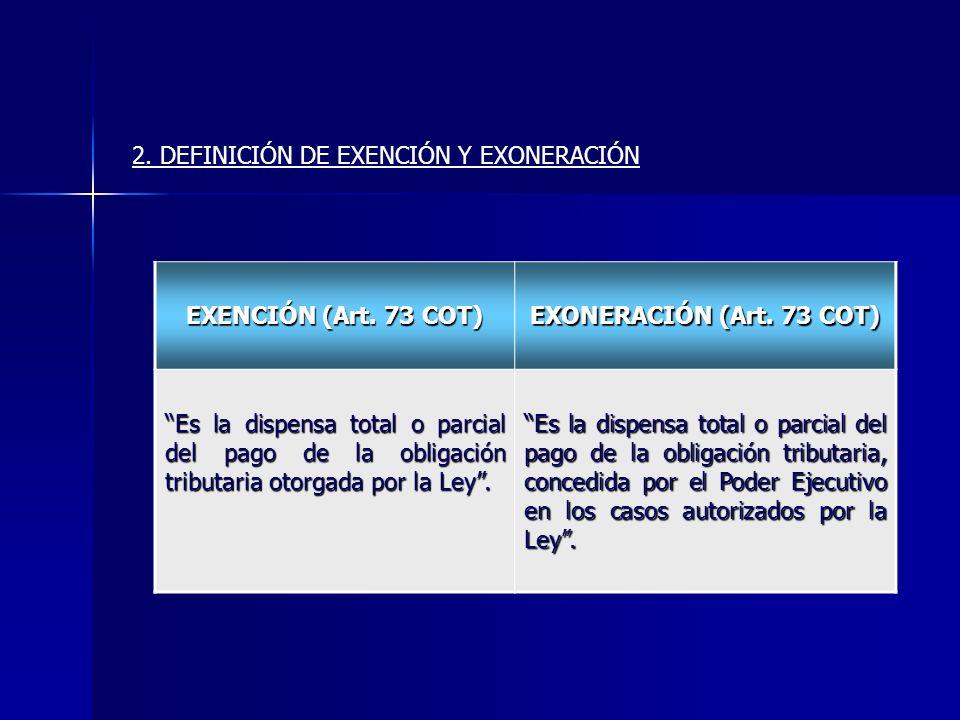 2. DEFINICIÓN DE EXENCIÓN Y EXONERACIÓN
