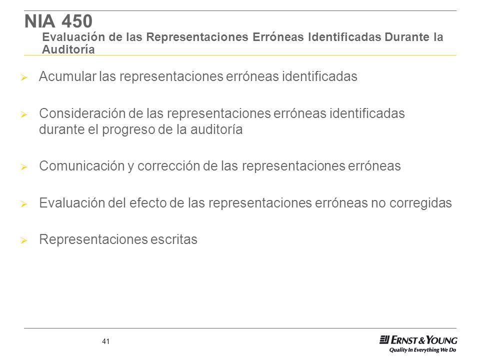 NIA 450 Evaluación de las Representaciones Erróneas Identificadas Durante la Auditoría